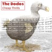 Cheap Thrills von The Dodos
