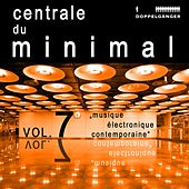 Centrale Du Minimal, Vol. 7 von Various Artists
