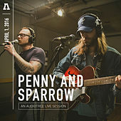 Penny and Sparrow on Audiotree Live von Penny & Sparrow