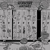 Hardcore Matinee von Various Artists
