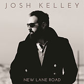 New Lane Road de Josh Kelley