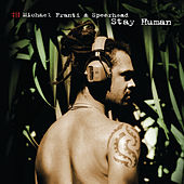 Stay Human by Michael Franti