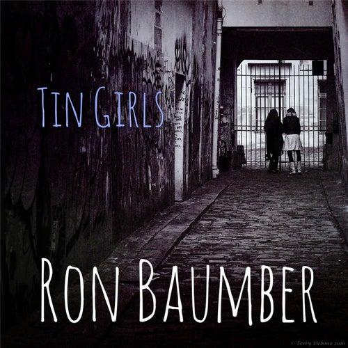 Tin Girls by Ron Baumber