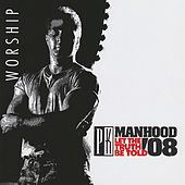 Promise Keepers '08: Manhood by Various Artists