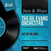 Out of the Cool (Mono Version) von Gil Evans