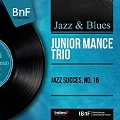 Jazz succès, no. 16 (Mono Version) by Junior Mance Trio