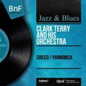 Circeo / Pannonica (Mono Version) di Clark Terry