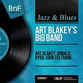 Art Blakey. Donald Byrd. John Coltrane (Mono Version) von Art Blakey