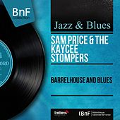 Barrelhouse and Blues (Mono Version) by Sam Price