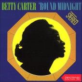 Round Midnight (Original Album plus Bonus Track) von Betty Carter