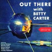 Out There With Betty Carter (Original Album plus Bonus Tracks 1958) von Betty Carter