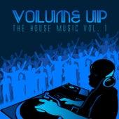 Volume up the House Music, Vol. 1 de Various Artists