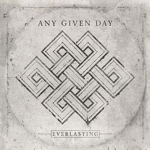 Everlasting von Any Given Day