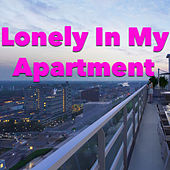 Lonely In My Apartment von Various Artists