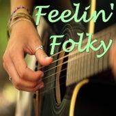 Feelin' Folky by Various Artists