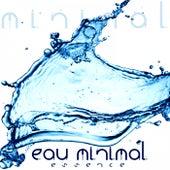 Eau Minimal (Essence) by Various Artists