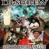 Sentimental Value by DJ Screw