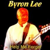 Help Me Forget von Byron Lee