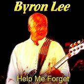 Help Me Forget de Byron Lee