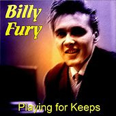 Playing for Keeps by Billy Fury