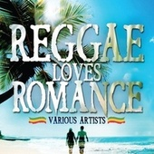 Reggae Loves Romance de Various Artists