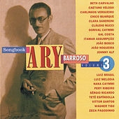 Songbook Ary Barroso, Vol. 3 de Various Artists