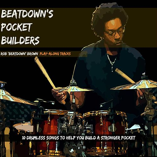 Beatdown's Pocket Builders by Rob Brown