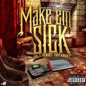 Make'Em Sick, Vol. 1: Street Testament by Various Artists