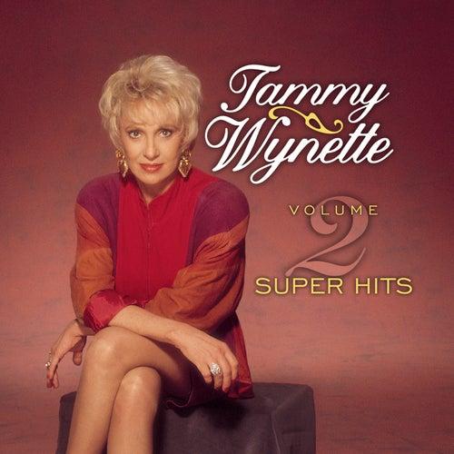 Super Hits Vol. 2 by Tammy Wynette