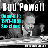 Complete 1947-1951 Sessions (Bonus Track Version) by Bud Powell