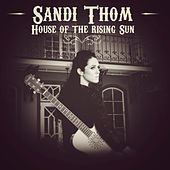 House of the Rising Sun by Sandi Thom