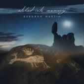 Etched into Memory by Deborah Martin
