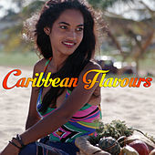 Caribbean Flavours by Various Artists