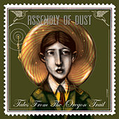 Tales from the Oregon Trail de Assembly Of Dust