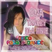 Ona Tańczy Dla Mnie by Various Artists