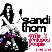 Smile...It Confuses People (Deluxe Edition) by Sandi Thom