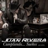 Cumpliendo Sueños (En Vivo) by Juan Rivera