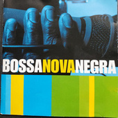 Bosa Nova Negra - Volume 1 de Various Artists