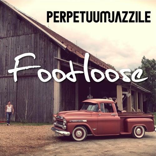 Footloose by Perpetuum Jazzile