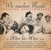Wir Machen Musik! Deutsche Tonfilmperlen 1921-1944 de Various Artists