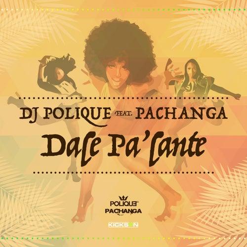 Dale Pa'lante de DJ Polique