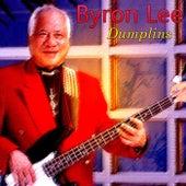 Dumplins von Byron Lee