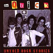 Untold Rock Stories de The Quick