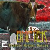 Plastic Mother Nature by Amptek