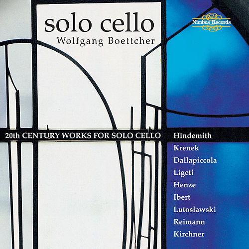 20th Century Works for Solo Cello by Wolfgang Boettcher