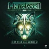 Run Wild (The Remixes) von Hardwell