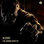 The Zombie Hunt - EP by Bobby