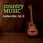 Country Music Golden Hits, Vol. II by Various Artists