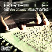 Braille (feat. Fashawn, Turbin & Planet Asia) by Juelz White