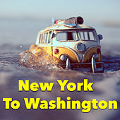 New York To Washington by Various Artists
